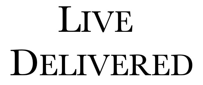 Live Delivered